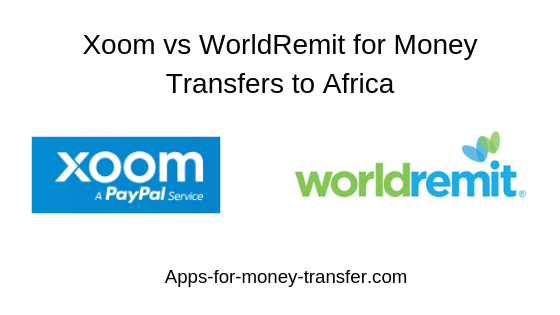 Xoom or WorldRemit
